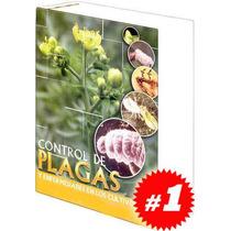 Control De Plagas Y Enfermedades En Los Cultivos 1 Vol