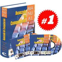 Manual Avanzado De Computación 1 Vol + 2 Cds