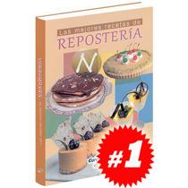 Las Mejores Recetas De Repostería 1 Vol. Nueva Y Original