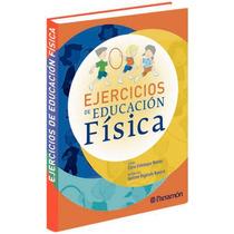 Ejercicios De Educación Física 1 Vol Parramon