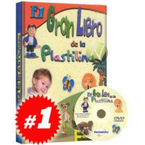 El Gran Libro De La Plastilina 1 Vol + 1 Dvd. Original