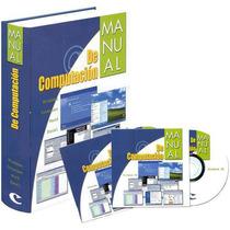 Manual De Computación 1 Tomos + 2 Cds