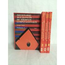 Diccionario Multilingüe De Términos Computacionales 4 Vols