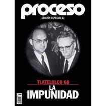 Edicion Especial Movimiento Estudiantil De 1968!!!