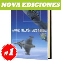 Aviones Y Helicópteros De Combate 1 Vol