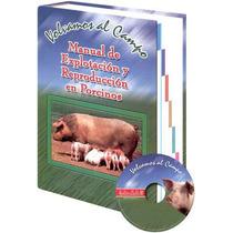 Libro Explotación Y Reproducción De Porcinos 1 Vol, 1 Cd