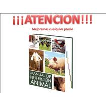 Libro De Nutricion Animal 1 Tomo