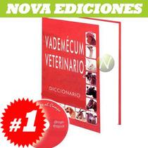 Vademécum Veterinario 1 Vol + 1 Vcd. Nuevo Y Original