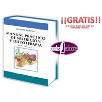 Manual Práctico De Nutrición Y Dietoterapia 1 Vol