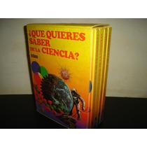 Enciclopedia ¿qué Quieres Saber De La Ciencia?