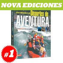 Atlas Ilustrado De Los Deportes De Aventura Nuevo Y Original