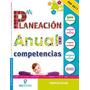 Mi Planeación Anual Por Competencias 1 Vol Gil Editores