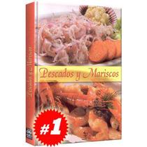Pescados Y Mariscos 1 Vol