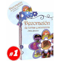 Decoración De Tortas Y Souvenirs 1 Vol + 1 Cd. Original