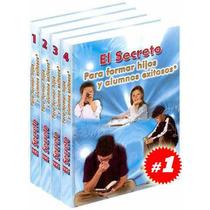 El Secreto Para Formar Hijos Y Alumnos Exitosos 4 Vols+1 Cd