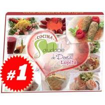 Cocina Saludable De Doña Lupita 1 Vol ¡envio Gratis!