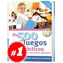 Mis 500 Juegos Didácticos 1 Vol, Original