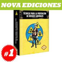 Técnicas Para La Prevención De Riesgos Laborales. Original