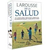 Libro Larousse De La Salud De Consulta