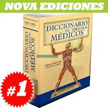 Diccionario De Términos Médicos. Nuevo Y Original