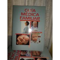 Guía Médica Familiar Dr Richard Smith Cuerpo Sano Mente Sana