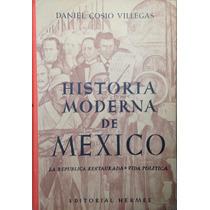 Historia Moderna De Mexico 1-10 / D. Cosio Villegas / Hermes