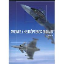 Aviones Y Helicópteros De Combate Cultural