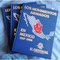 Enciclopedia De 3 Tomos Los Movimientos Armados En México