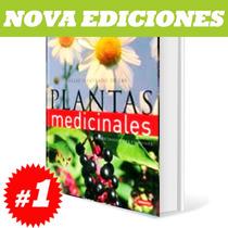 Atlas Ilustrado De Plantas Medicinales 1 Tomo