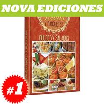 Fiestas Y Banquetes Dulces Y Salados 1 Tomo