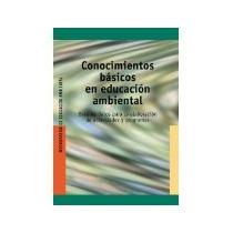 Libro Conocimientos Basicos En Educacion Ambiental