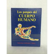 Los Porqués Del Cuerpo Humano 1 Vol Selecciones