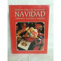 Libro De La Navidad, Adornos, Recetas Y Regalos Selecciones