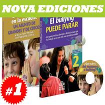 El Bullying En La Escuela 2 Vols + Dvd