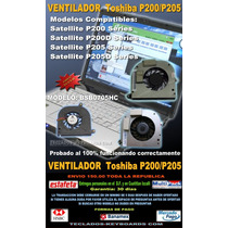 Ventilador Fan Toshiba Satellite P200 P205 X205 Bsb0705h Mdd