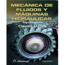 Mecánica De Fluidos Y Máquinas Hidráulicas - Libro