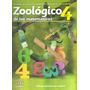 Zoologico De Las Matematicas 4 Preescolar - Gabriela Ramirez