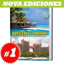 Hotelería Y Turismo 1 Vol, Manual De Administración Hotelera