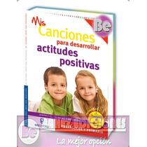 Canciones Para Desarrollar Actitudes Positivas 1 Tomo Gil