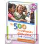 Mis 500 Estrategias Didacticas 1 Tomo Gil Editores