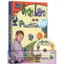 El Gran Libro De La Plastilina 1 Vol Euromexico