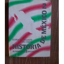 Historia De México-2-471 Pag-aut-gloria Delgado-edi-alhambra