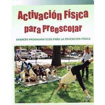 Avances Progranmaticos Y Activacion Fisica Para Preescolar