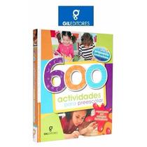 600 Actividades Para Preescolar 1 Vol Gil Editores Original