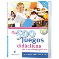 Mis 500 Juegos Didácticos 1 Vol Gil Editores