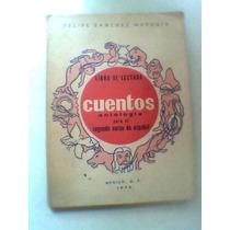 Cuentos Libro De Lectura Felipe Sanchez Murguia 1974