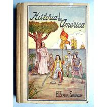 Libro De Secundaria Historia De América. Ed. 1963