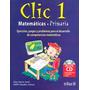 Clic 1 Matematicas Primaria Ejercicios Juegos Y Pr - Alan Su