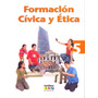 Formacion Civica Y Etica 5 Primaria Santillana Xxi - Maria D
