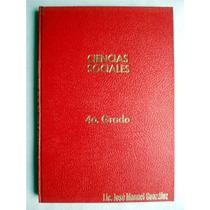 Libro De Primaria. Ciencias Sociales 4o. Grado